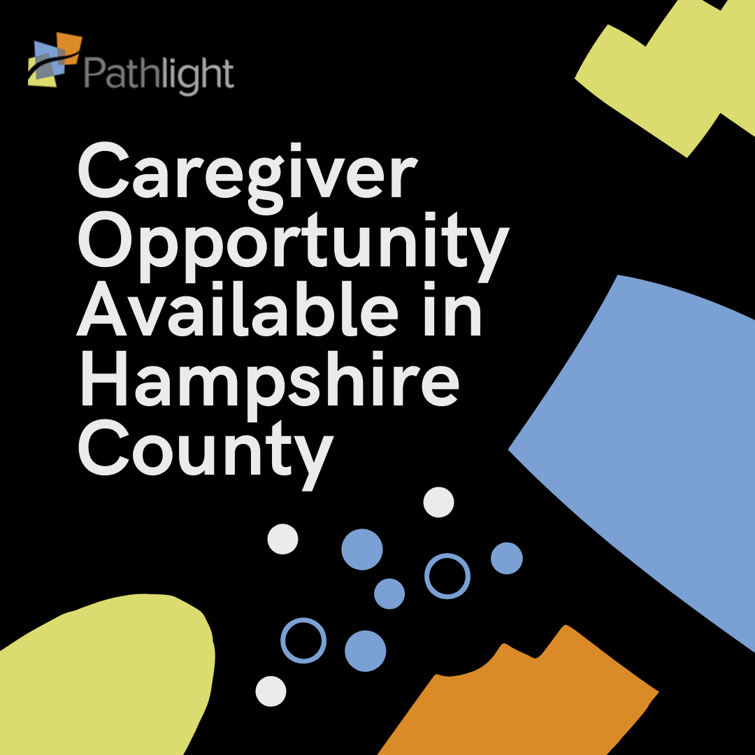 Caregiver Opportunity Available in Hampshire County